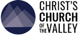Christ's Church of the Valley | Bakersfield, Ca
