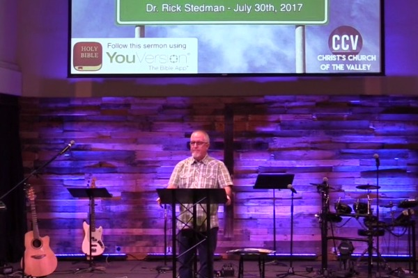 July 30, 2017, 'Your Best Days Are Just Ahead' - Dr. Rick Stedman